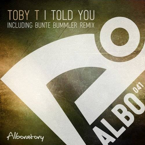 Toby T - I Told You