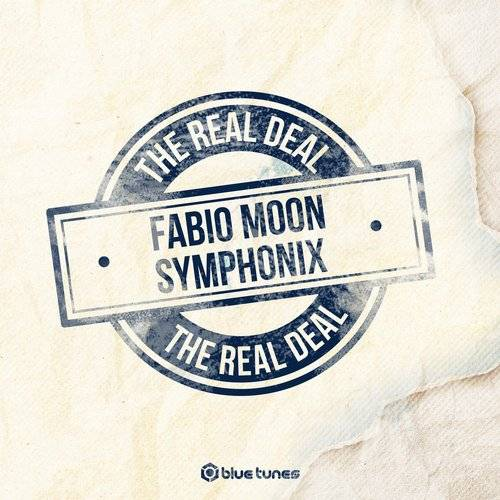 Symphonix & Fabio & Moon - The Real Deal