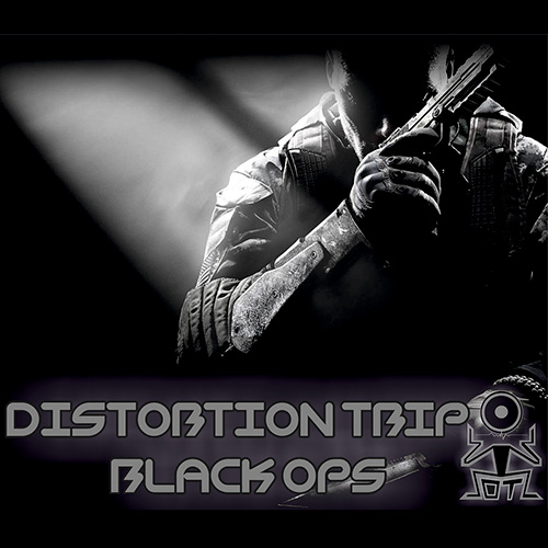 Distortion Trip - Black Ops