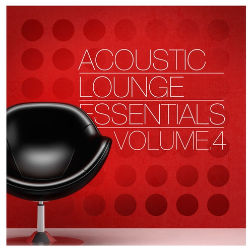 VA - Acoustic Lounge Essentials Vol.4